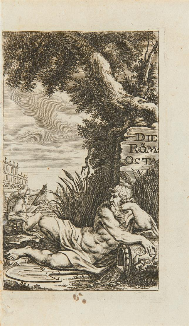 Anton Ulrich, Hzg. v. Braunschw.-Lüneburg, Octavia Römische Geschichte. Tle I-IV u. VI in 5 Bden. Nürnberg 1685-1707.
