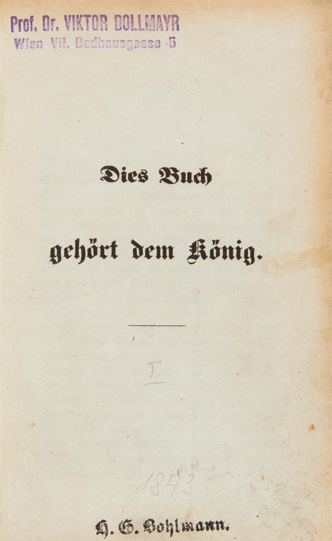 B. v. Arnim, Dies Buch gehört dem König. 2 Tle. in 1 Bd. Berlin 1843.
