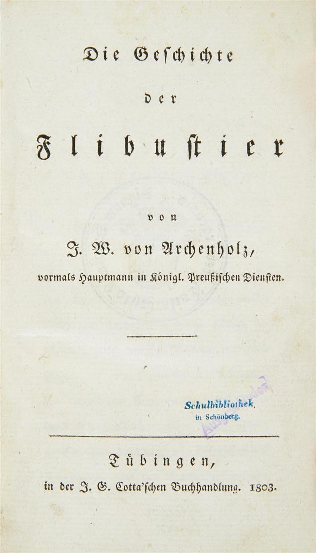 J. W. v. Archenholz, Die Geschichte der Flibustier. Tübingen 1803.