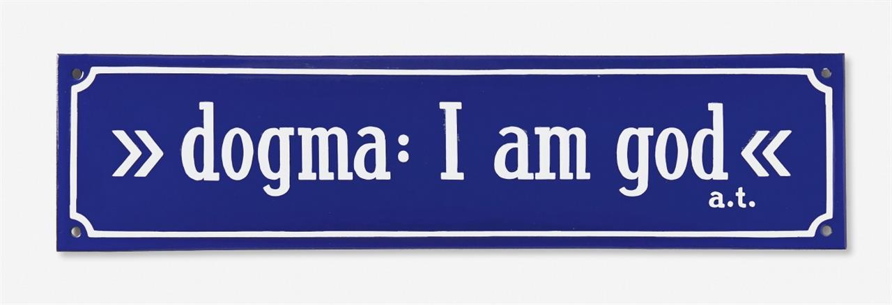 André Thomkins. >>dogma: I am god<<. Emaille auf Blech, Palindrom.