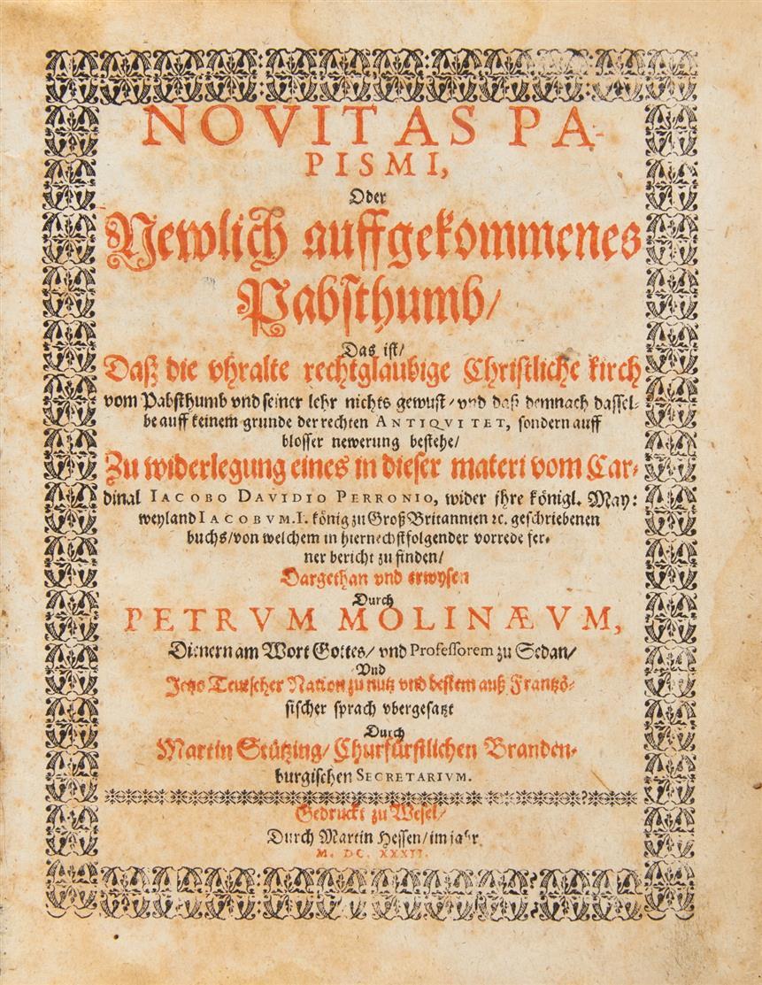 P. Du Moulin, Novitas Papismi, oder neuwlich auffgekommenes Pabstthumb. Wesel 1632.