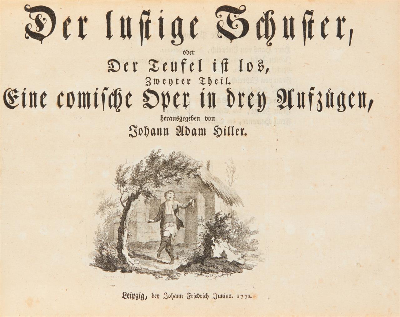 J. A. Hiller, Die verwandelten Weiber... 1770. / Der lustige Schuster…-. Klavierauszüge.