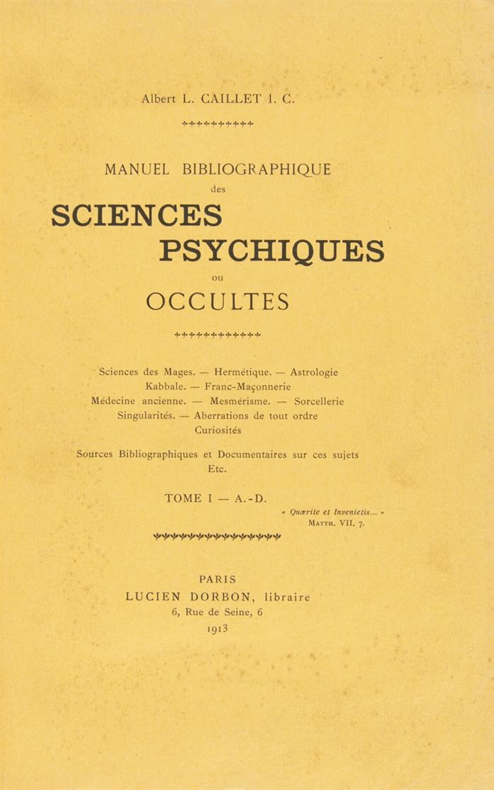 A. L. Caillet, Manuel bibliographique des sciences psychiques ou occultes. 3 Bde. 1912.