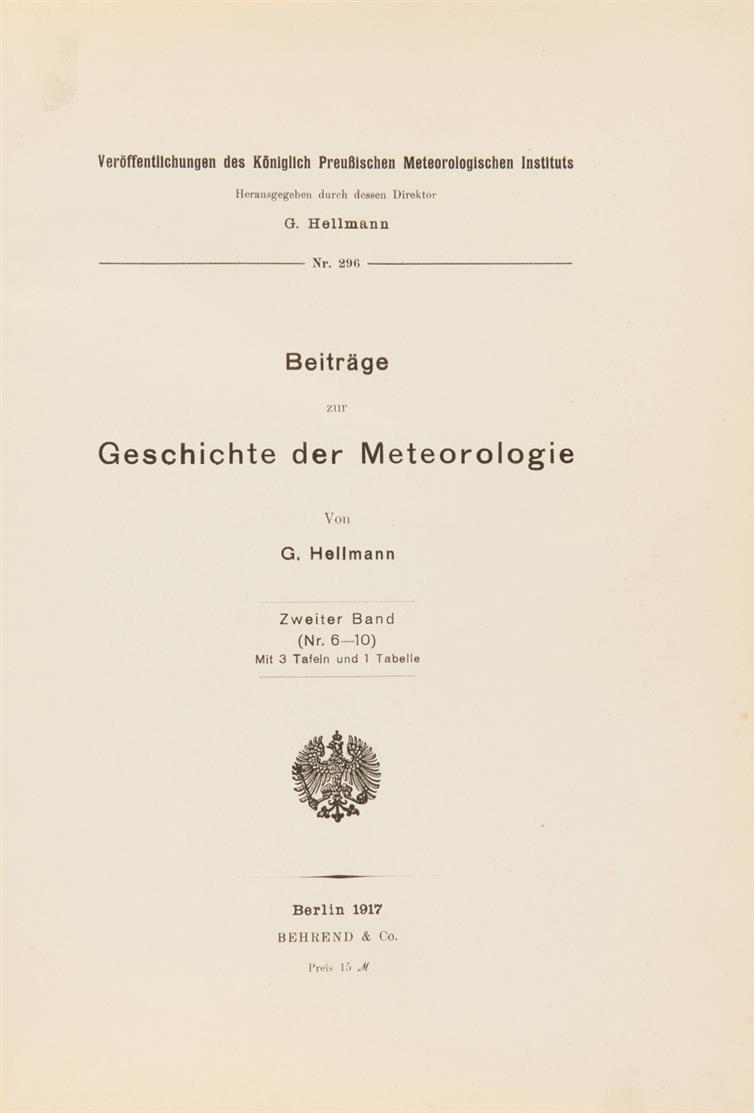 G. Hellmann, Beiträge zur Geschichte der Meteorologie. 3 Bde. Berlin 1914-1922.