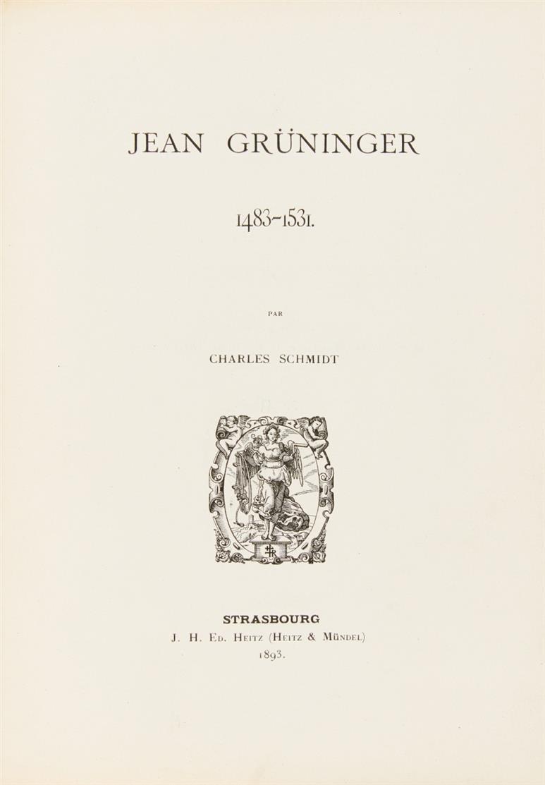 C. Schmidt, Répertoire bibliographique strasbourgeois... 8 Tle. in 3 Bden. Straßb. 1893-96.