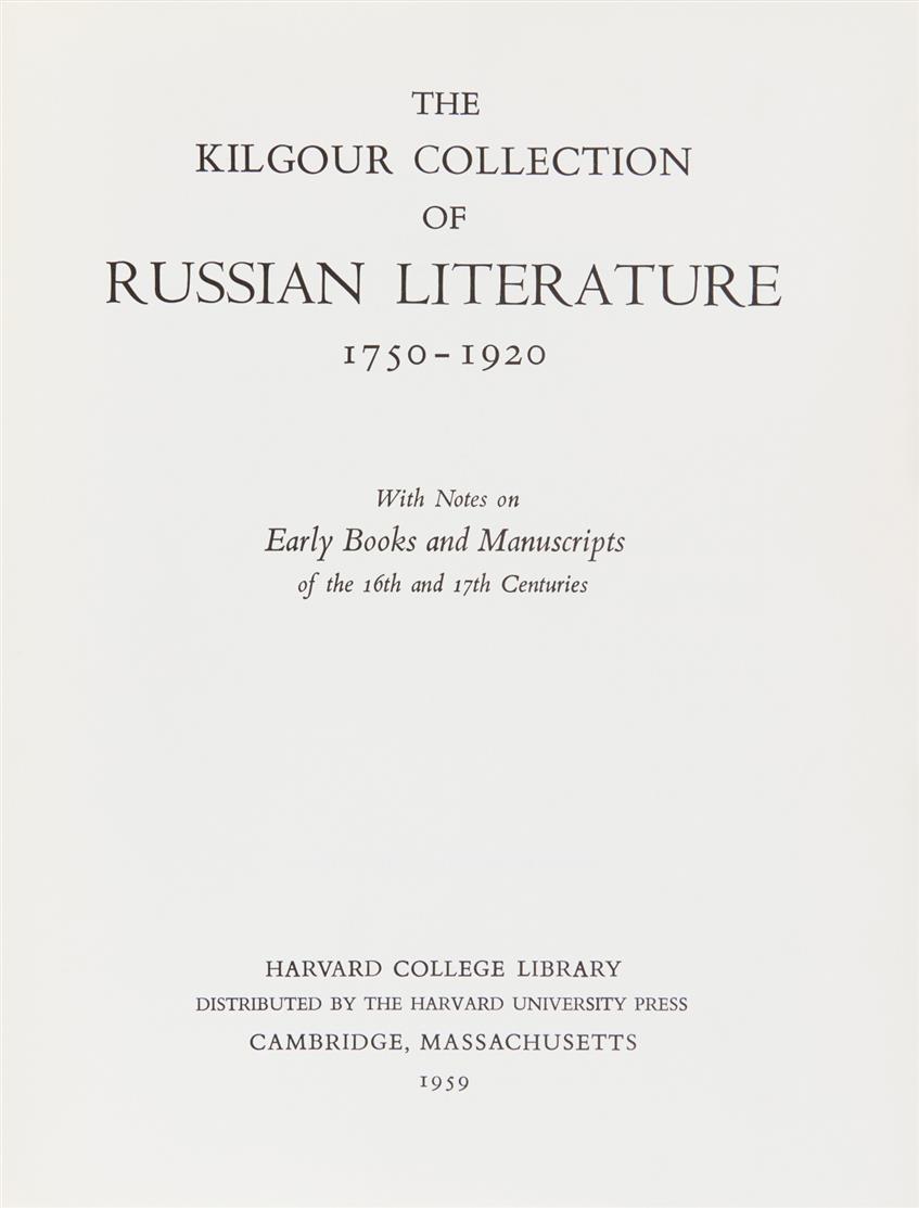 The Kilgour Collection of Russian literature 1750-1920. Cambridge 1959.