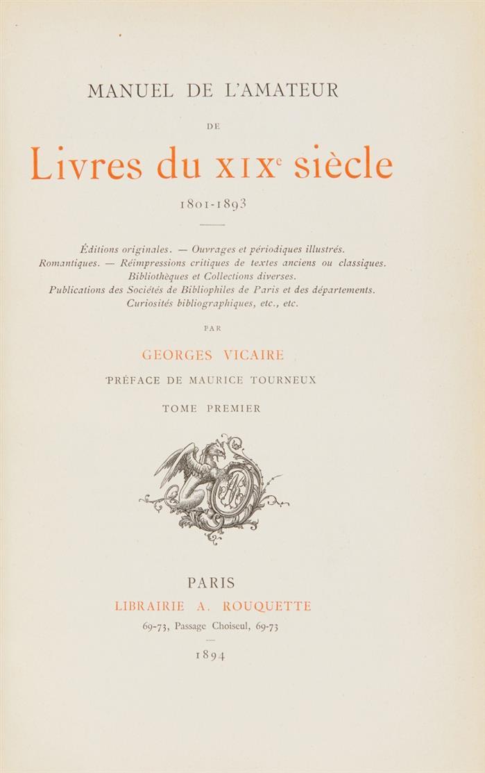 G. Vicaire, Manuel de l'amateur de livres du XIXe siècle. 8 Bde. Paris 1894-1920.