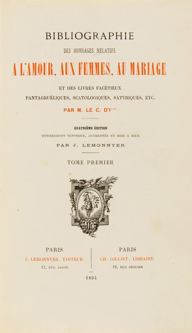 J. Gay/ J. Lemonnyer, Bibliographie des ouvrages relatifs a l'amour ... 4 Bde. 1894-1900.