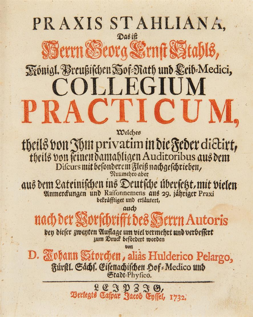 G. E. Stahl,  Collegium Practicum. Aus d. Lat.  2. verm. Aufl. Leipzig 1732.