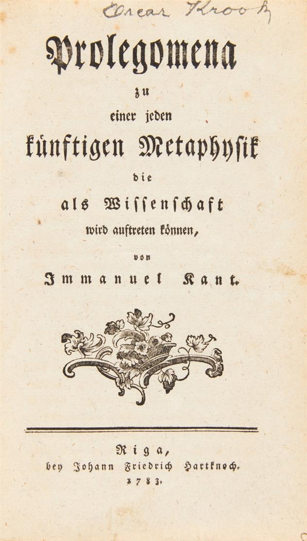 I. Kant, Prolegomena zu einer jeden künftigen Metaphysik. Riga 1783. - 2. Druck d. EA.