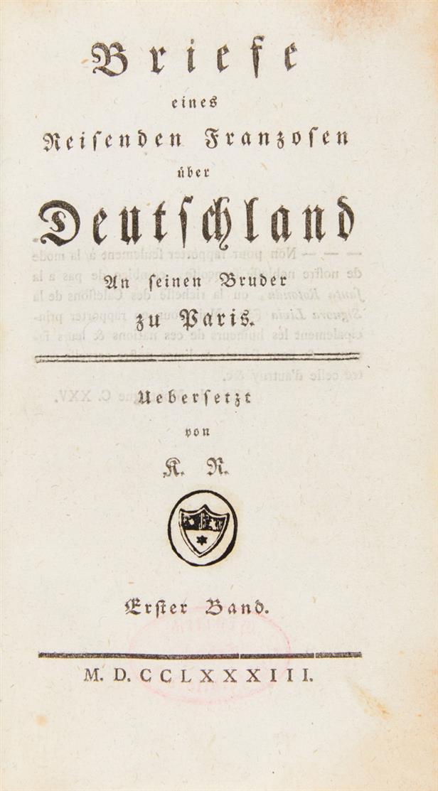 J. C. Riesbeck, Briefe e. reisenden Franzosen über Deutschland. 2 Bde. 1783.