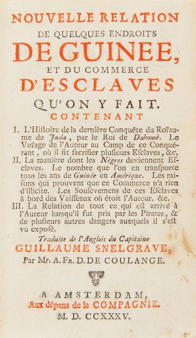 W. Snelgrave, Nouvelle Relation  de quelques endroits de Guinée. 1735