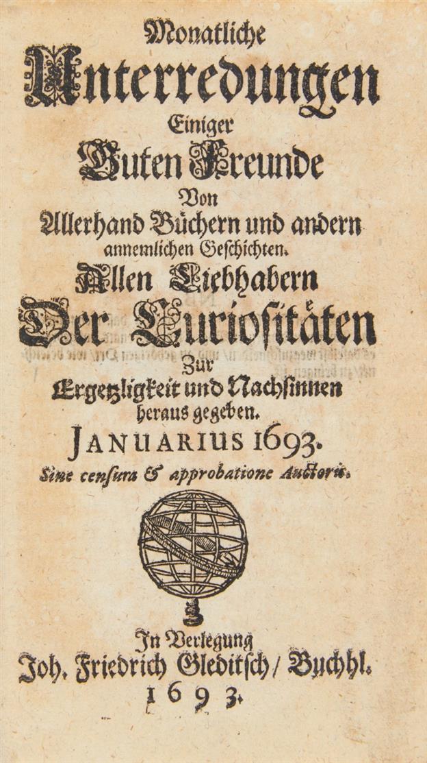 W. E. Tentzel, Monatl. Unterredungen einiger guten Freunde von allerhand Büchern. 1693.