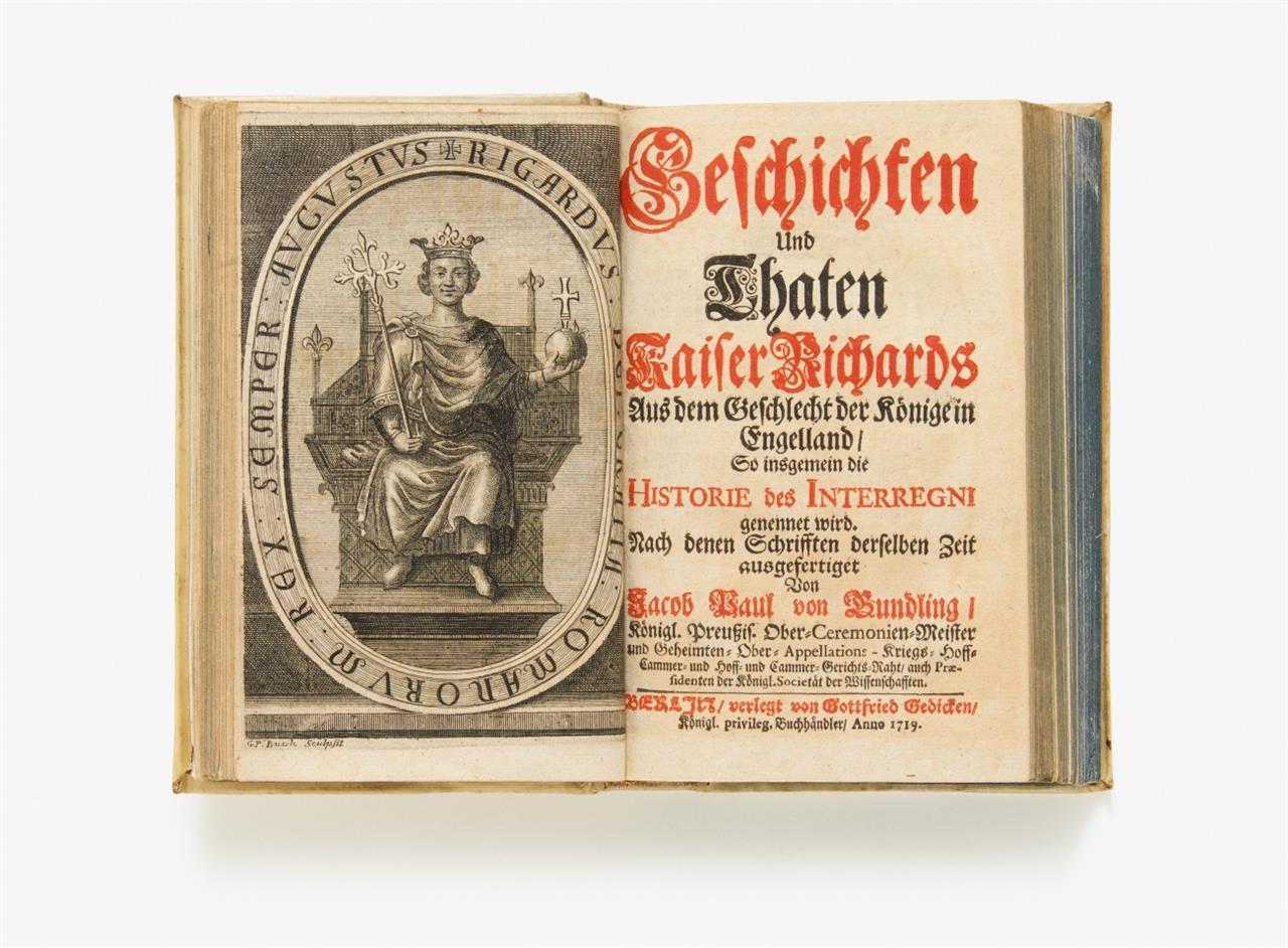 J. P. v. Gundling, Geschichte und Thaten. Sammelband von 3 Werken. Bln. 1719.
