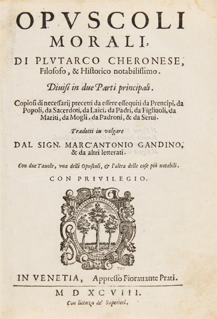 Plutarch, Opuscoli morali. 2 Bde. Venedig 1598.