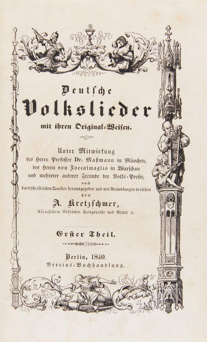A. Kretzschmer, Deutsche Volkslieder mit ihren Original-Weisen. 2 Bde. Bln. 1840.