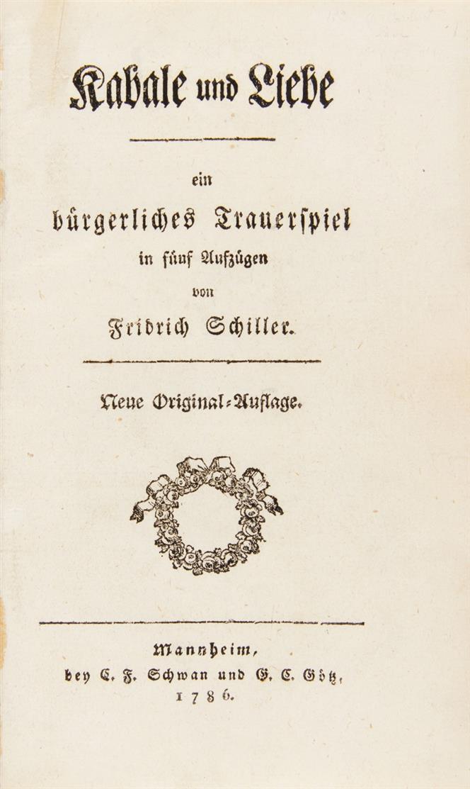 F. v. Schiller, Kabale und Liebe. Neue Original-Ausgabe. Mannheim 1786.