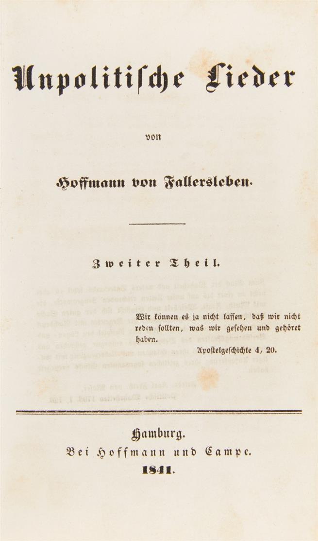 A. H. Hoffmann v. Fallersleben, Unpolitische Lieder. 2 Bde. Hbg 1840-41.