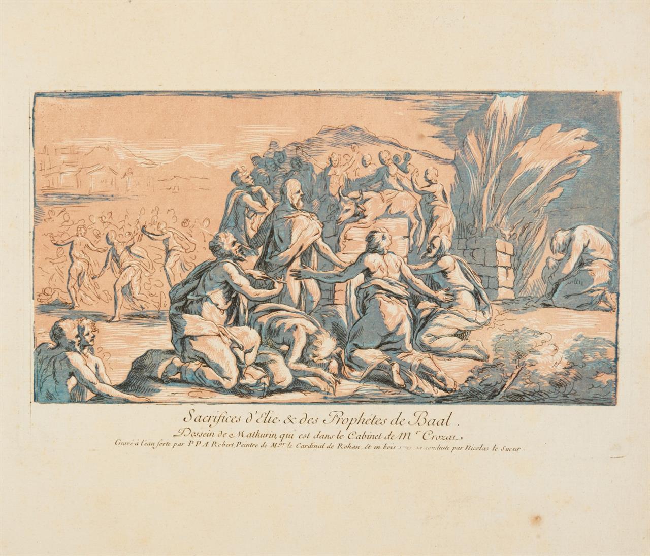 N. Le Sueur u. Robert de Séry. Die Opfer d. Elias u. Baalspriester. Farbradierung.