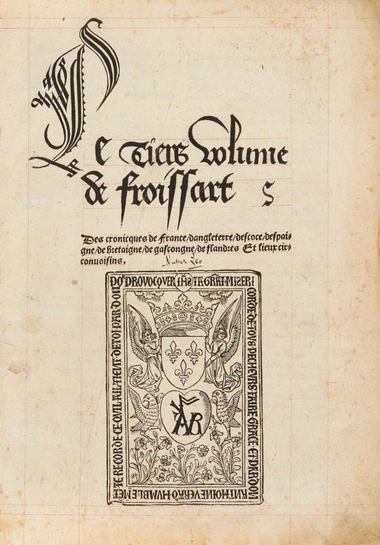 J. Froissart, Le premier (-quart) volume des croniques de France, 4 Tle. in 2 Bdn. Paris 1518.