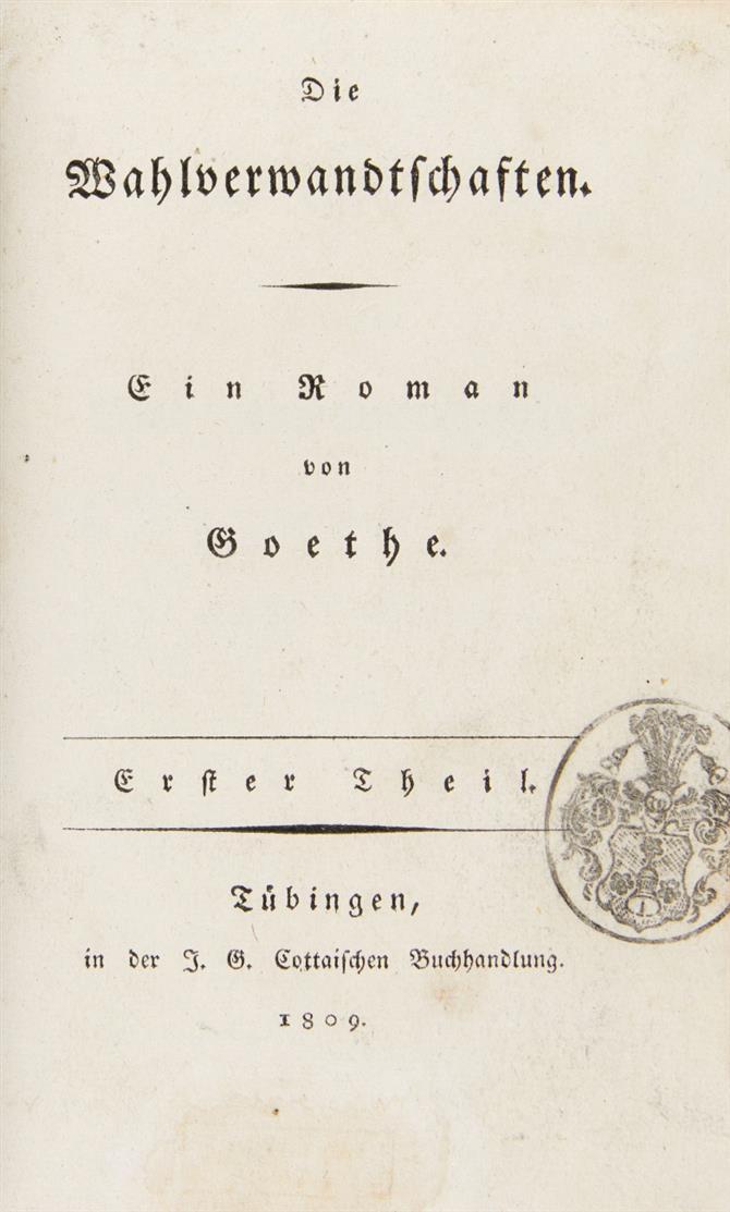 J. W. v. Goethe, Die Wahlverwandtschaften. 2 Bde. Tübingen 1809.