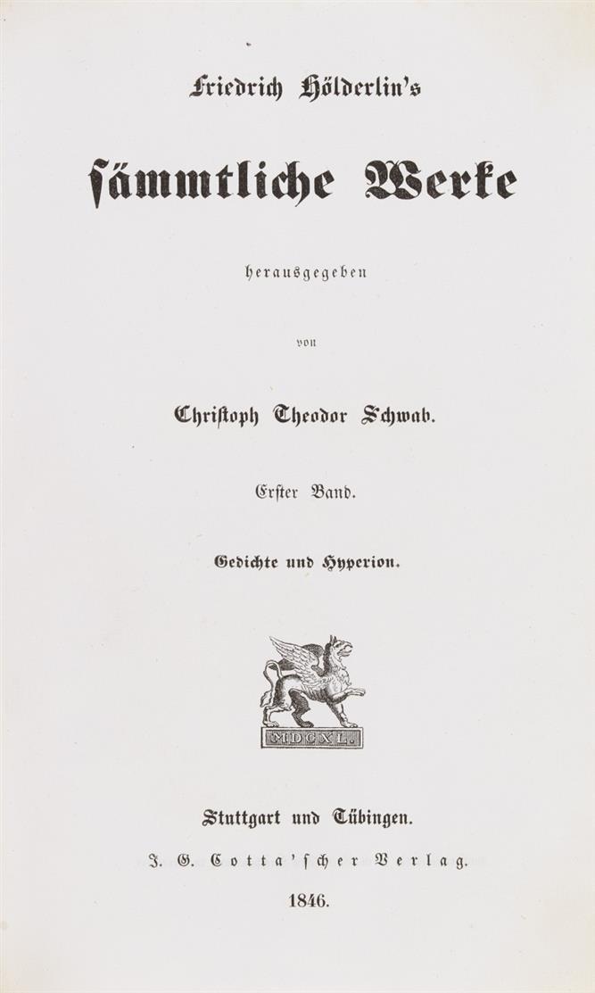 F. Hölderlin, Sämmtliche Werke. 2 in 1 Bd. Stuttgart u. Tübingen 1846.