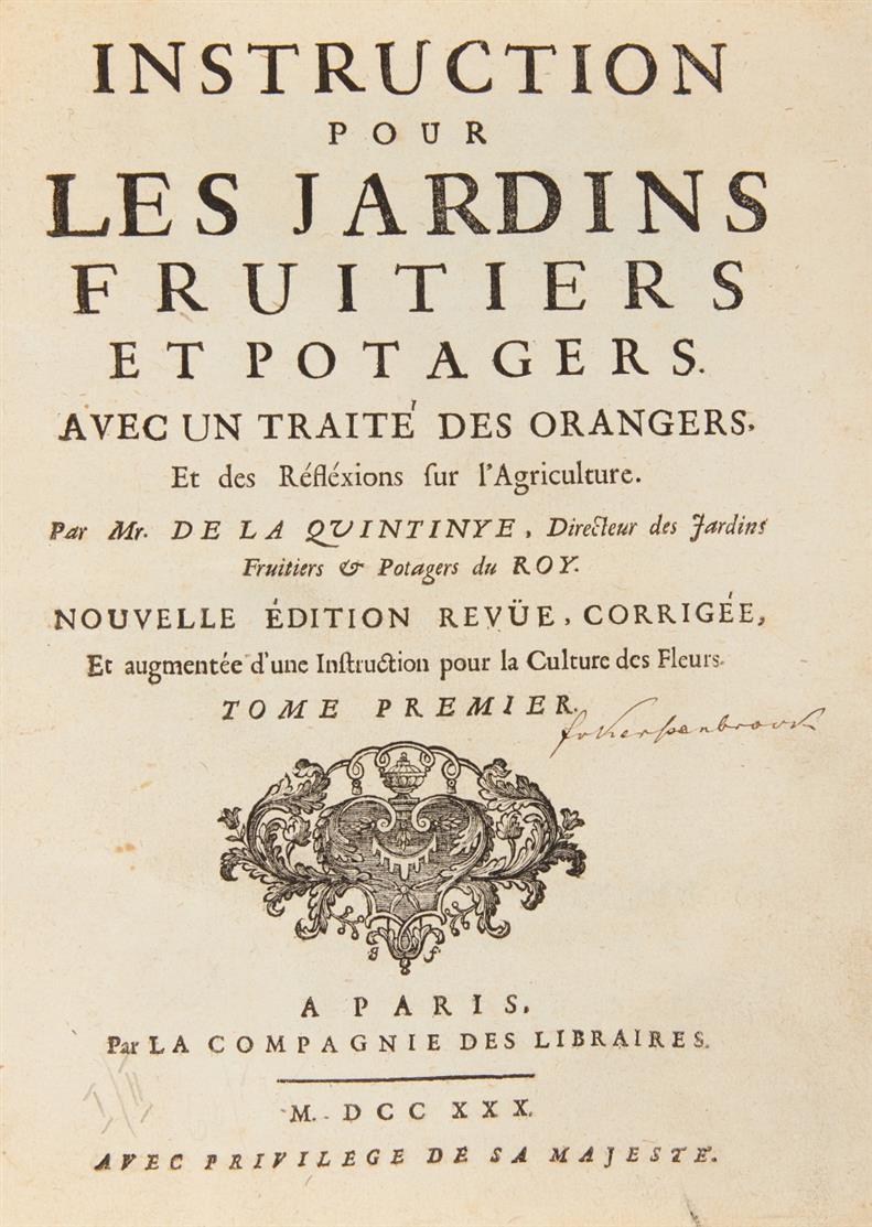 La Quintinye, Instruction pour les jardins fruitiers. 2 Bde. Paris 1730.