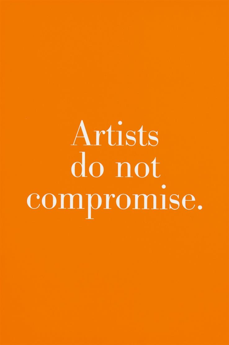 Haim Steinbach. Artists do not compromise. 2000. Farbserigraphie. Signiert. Ex. 3/5.