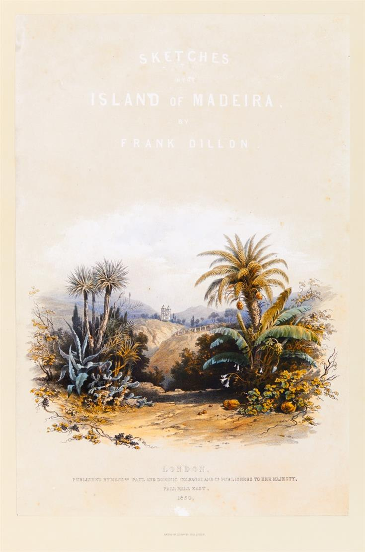 F. Dillon, Sketches in the island of Madeira. Faksimile. (1986).