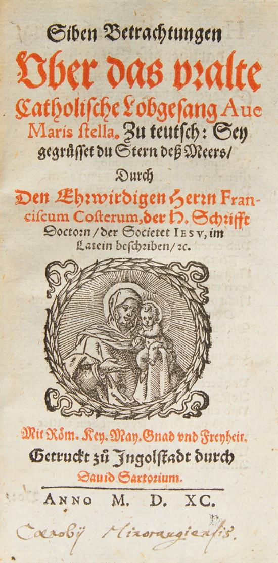 P. Canisius, Christenlicher, katholischer Bericht ... Dillingen 1592. - angebunden: F. Coster, Siben Betrachtungen ... Ingolstadt 1590.