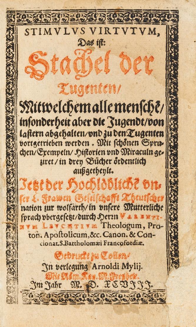 B. Rossignoli, Stimulus virtutum, das ist: Stachel der Tugenten. (Übers. v. Valentin Leucht). Köln 1598.