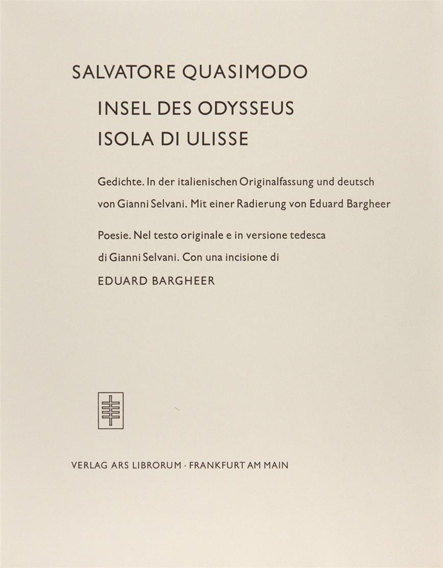 E. Bargheer / S. Quasimodo, Insel des Odysseus. Frankfurt a. M. 1967. - Ex. 106/235. Edition de Beauclair 3.