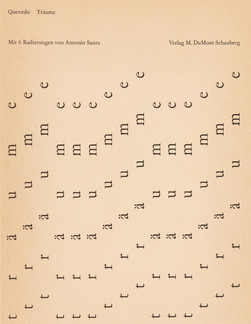 F. de Quevedo y Villegas / A. Saura, Träume . Köln 1963.  - Ex. 100 A.