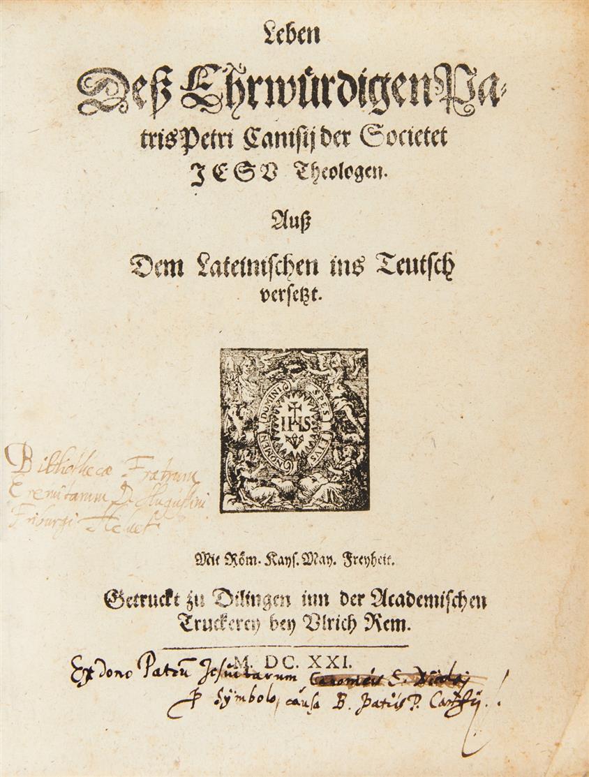 F. Sacchini, Leben deß ehrwürdigen Patris Petri Canisij der Societet Jesu Theologen. Dillingen 1621.