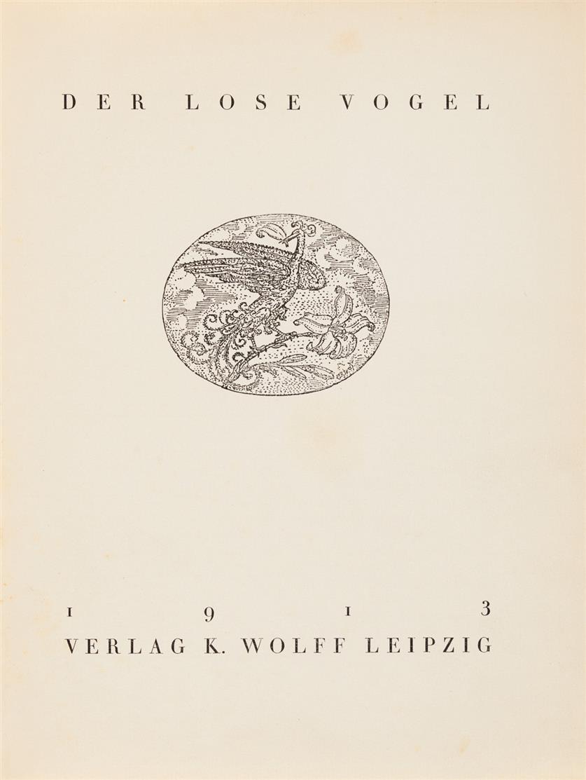 Der lose Vogel. Eine Monatsschrift. Hrsg. v. Franz Blei. 1913.