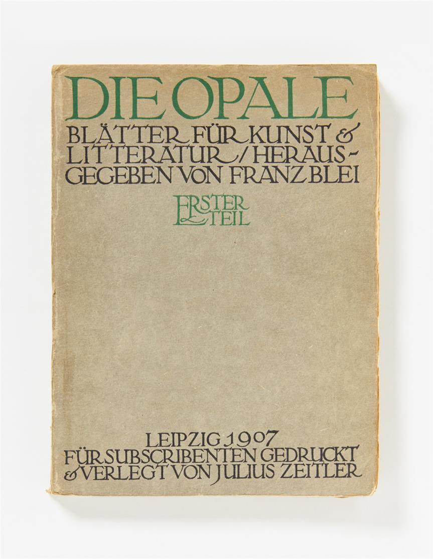 Die Opale. Blätter für Kunst & Litteratur. Hrsg. v. Franz Blei. 1907.