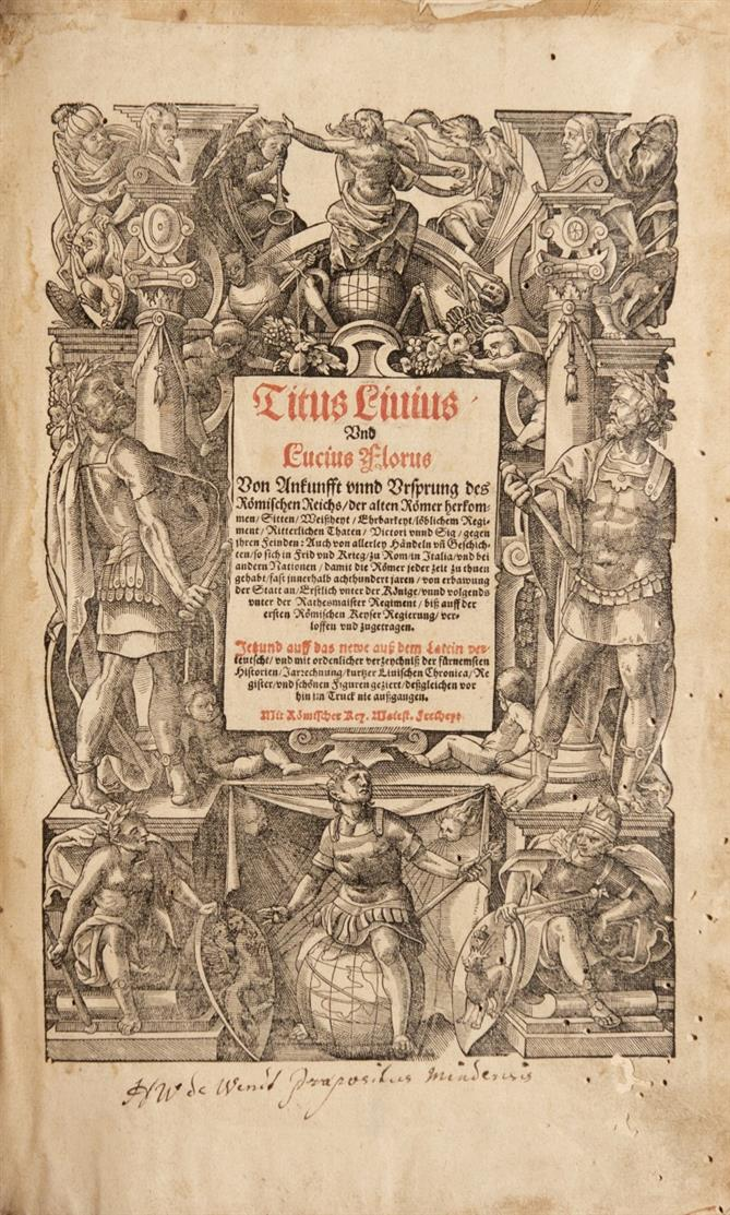 T. Livius u. L. Florus, Von Ankunfft unnd Ursprung des Römischen Reichs ... Straßburg 1590.