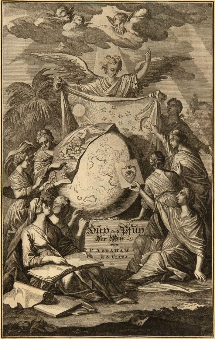 Abraham à S. Clara, Huy! und Pfuy! der Welt. Würzburg 1707.