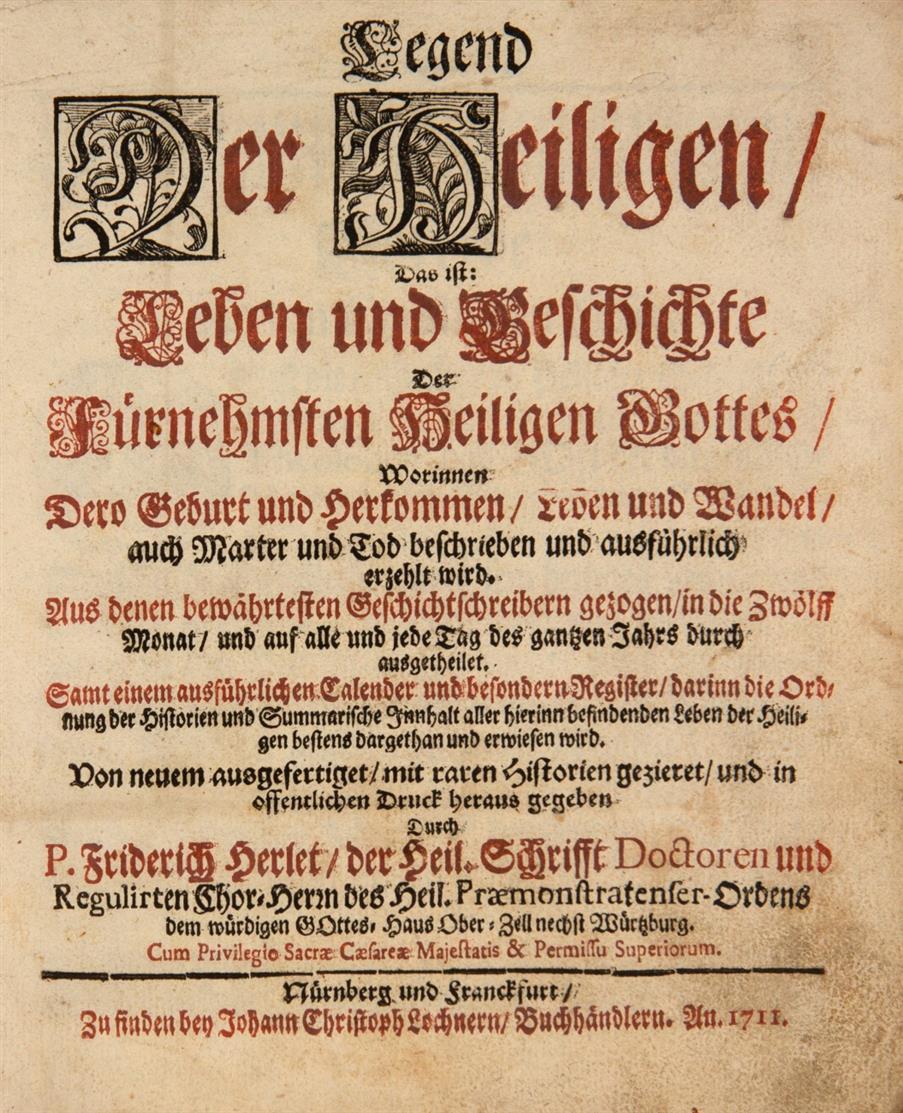 F. Herlet, Legend der Heiligen ... von neuem ausgefertiget. Nürnberg u. Frankfurt a. M. 1711.