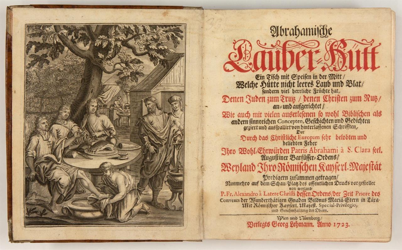 Abraham à S. Clara, Abrahamische Lauber-Hütt . 3 Bde. Verschied. Auflagen. Wien u. Nürnberg 1722-23.