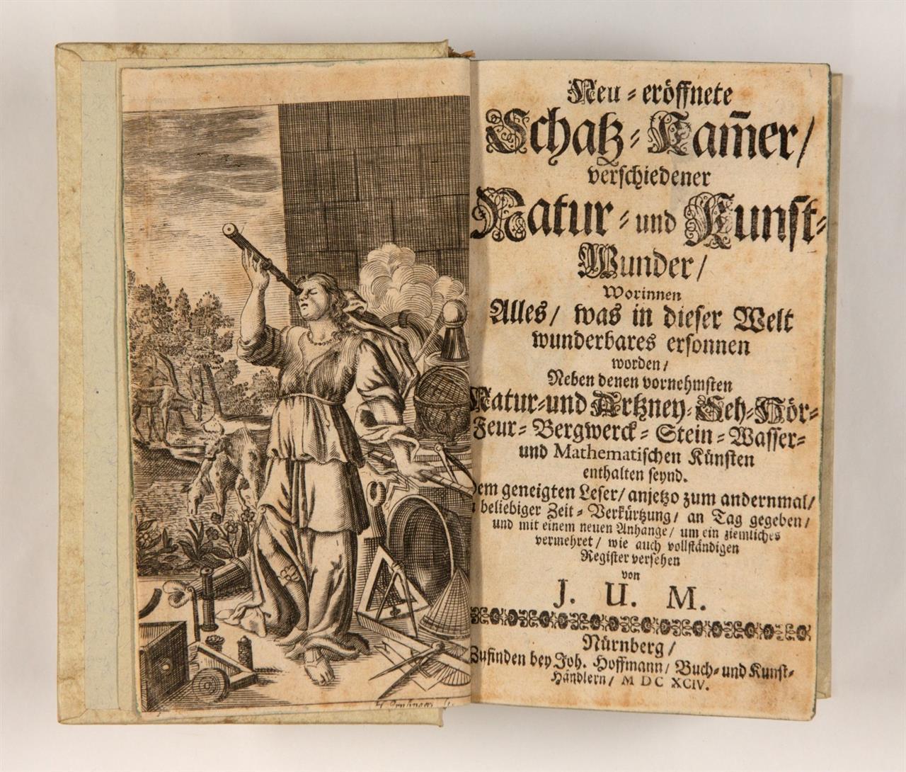 J. U. Müller, Neu-eröffnete Schatz-Kammer, verschiedener Natur- und Kunst-Wunder ... 2. Aufl. Nürnberg 1694.