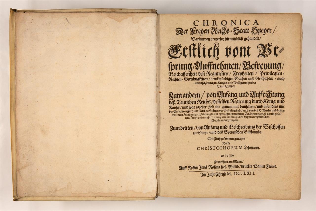 C. Lehmann, Chronica der freyen Reichs-Statt Speyer. Frankfurt a. M. 1662.
