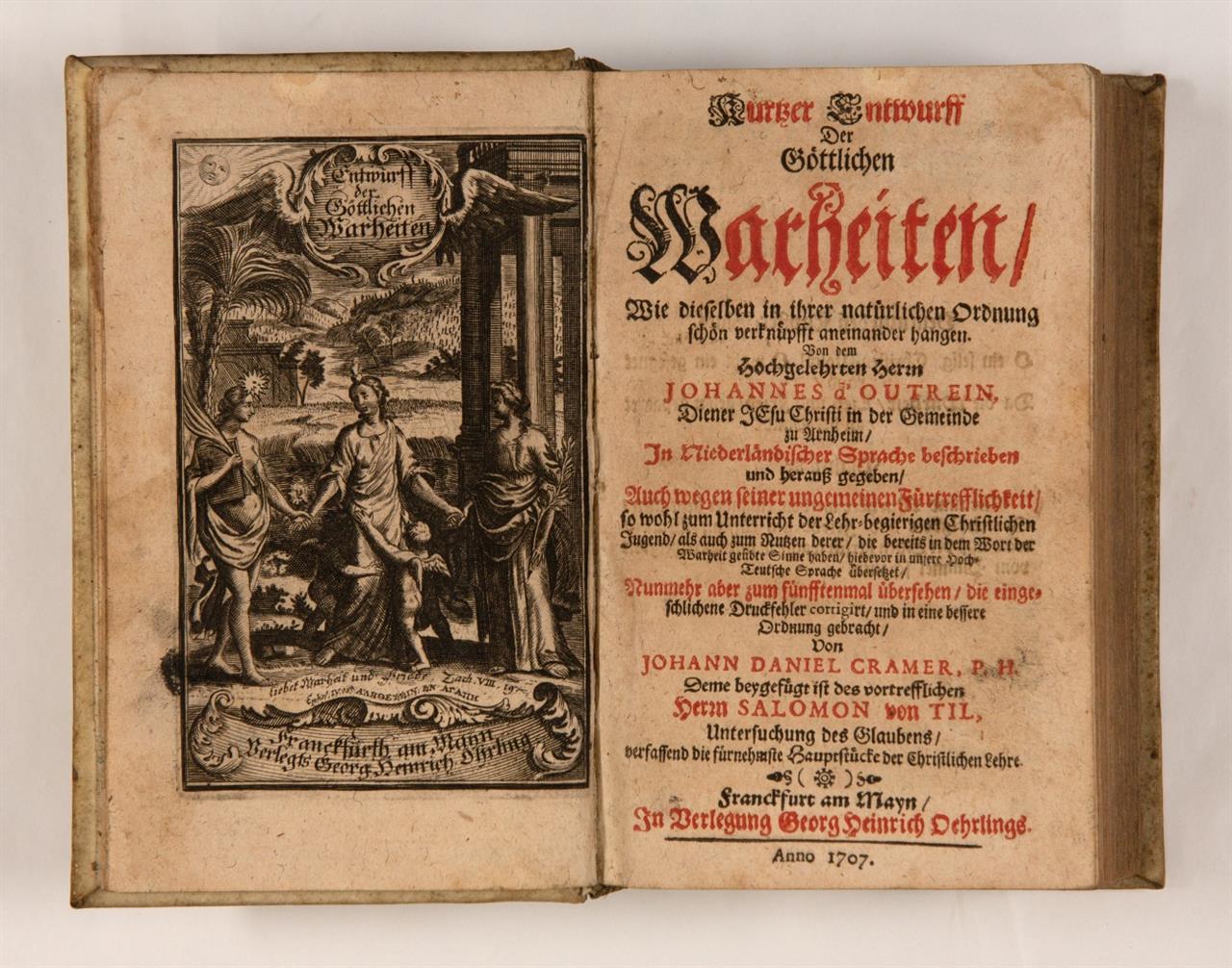 J. d'Outrein, Kurtzer Entwurff der göttlichen Wahrheiten. Ffm 1707.