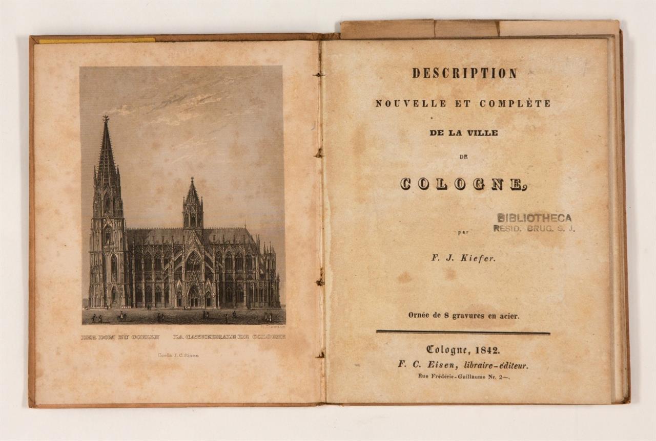 F. J. Kiefer, Description de la ville de Cologne. Köln 1842.