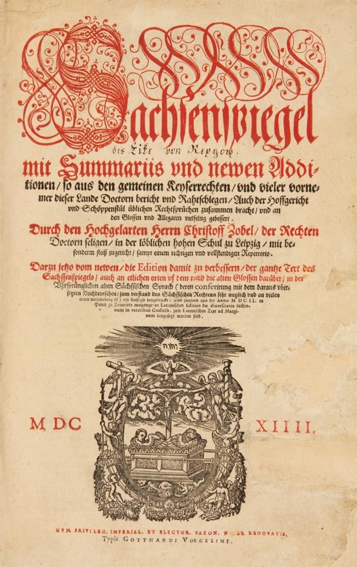 Sachsenspiegel mit Summariis und newen Additionen durch Christoff Zobel zugericht. Heidelberg 1614.
