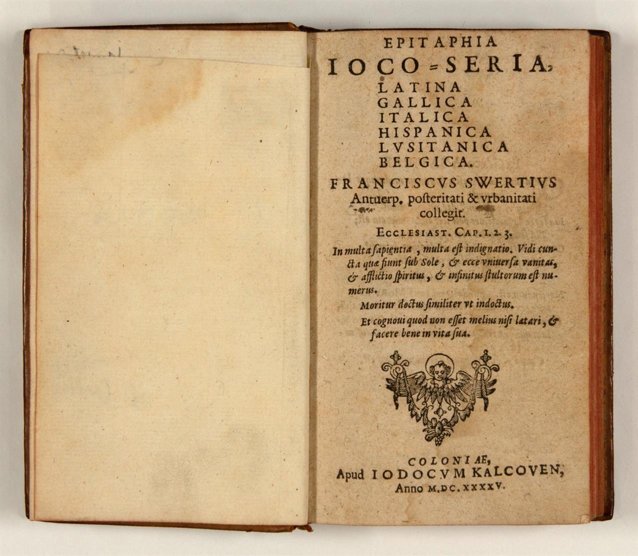 P. F. Sweerts, Epitaphia ioco-seria ... Köln, J. Kalckhoven, 1645.