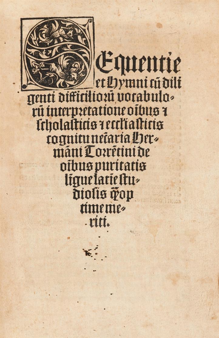 Sequentie et hymni cum diligenti difficiliorum vocabulorum interpretatione Hermanni Torrentini. Köln, H. Quentell Erben, 1509.
