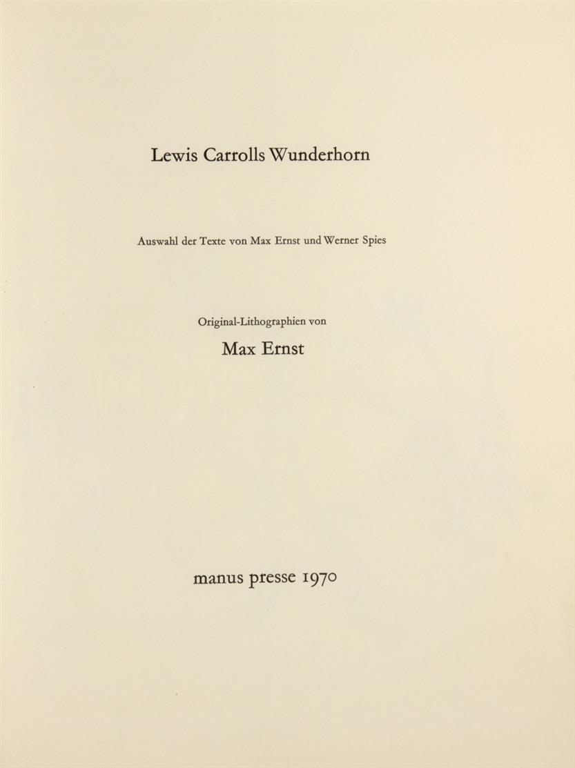 M. Ernst / L. Carroll, Wunderhorn. Stuttgart 1970.