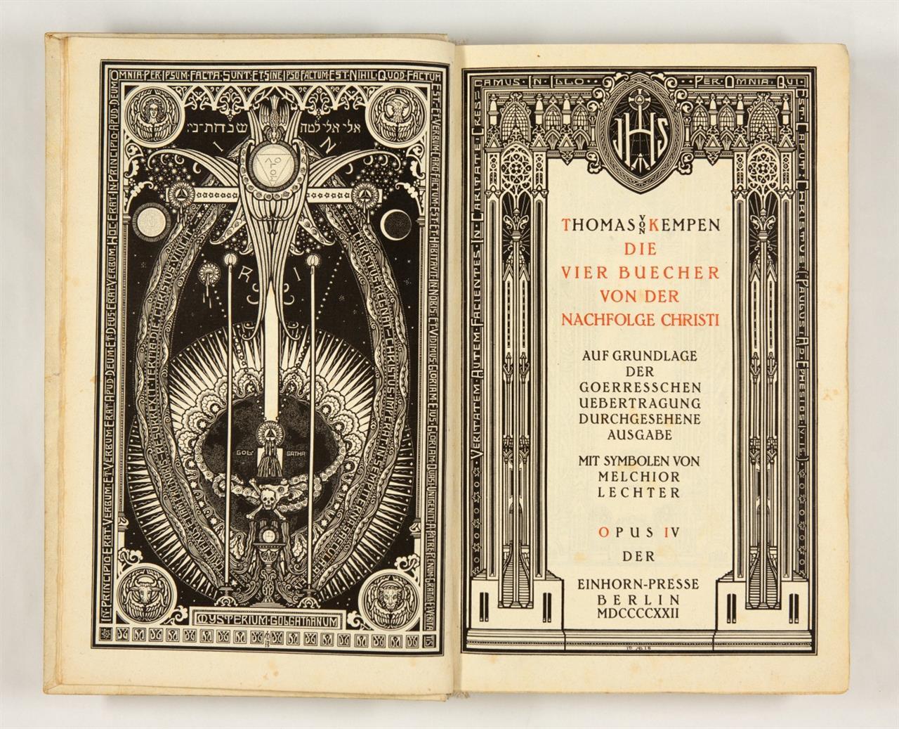 Thomas v. Kempen / M. Lechter, Die vier Bücher von der Nachfolge Christi. Bln., Einhorn-Presse 1922 (Opus IV). - Ex. 384/1000.