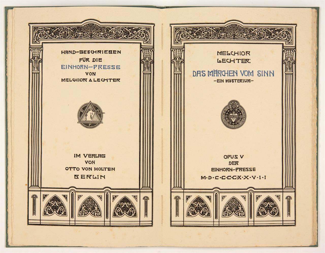 M. Lechter, Das Märchen vom Sinn. Berlin, Einhorn-Presse 1927 (Opus V). - Ex. 147/500.